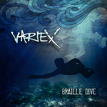 Variex---Braille-Dive-(front-cover)_350x350
